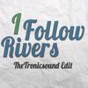 I Follow Rivers - Sven Dorau feat. Lile (TheTronicsound Edit)