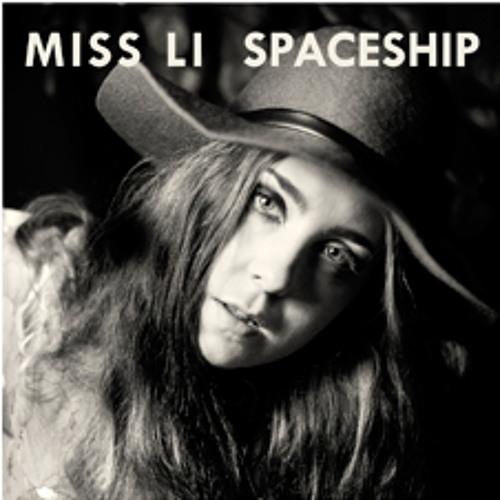 "Miss Li ""Spaceship"""