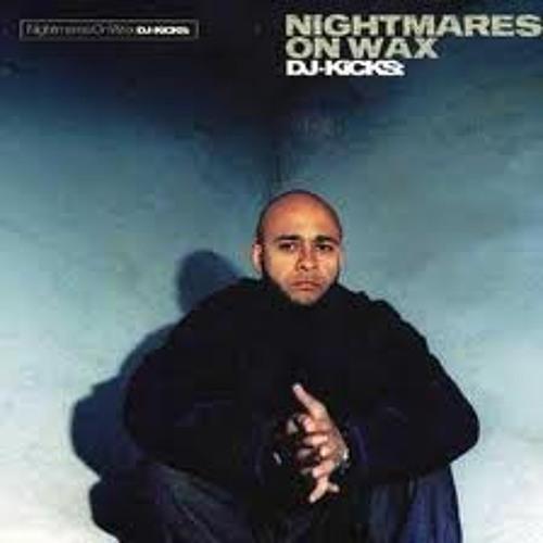 Dj Kicks - Nightmares On Wax