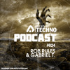 Art Style: Techno | Podcast #024 : Rob Rules & Gabriel T. [FACEBOOK.COM/ARTSTYLETECHNO]