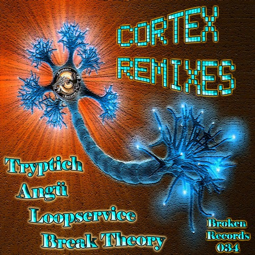 Broken Records 034 Bad Tango - Cortex (Tryptich remix) OUT NOW