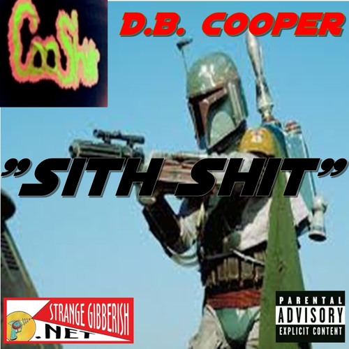 D.B. Cooper-Sith Shit (Prod.By D.B.Cooper)