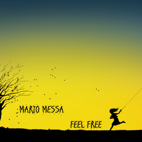 Feel Free - Mario Messa