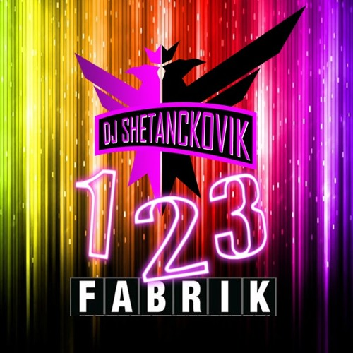 Dj Shetanckovik - 1,2,3 Fabrik (Free Download)