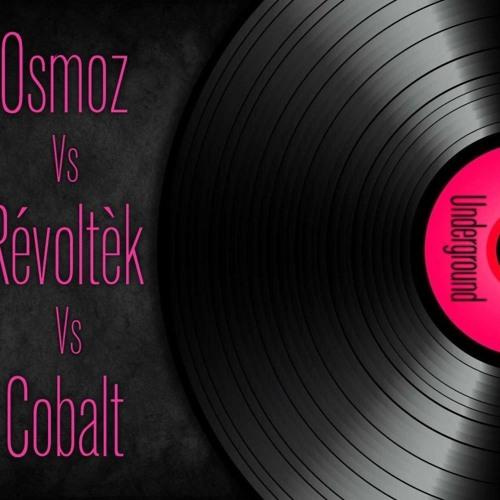 RévoltèK Vs Osmoz Vs Cobalt - 100% Vinyl - 06/04/13
