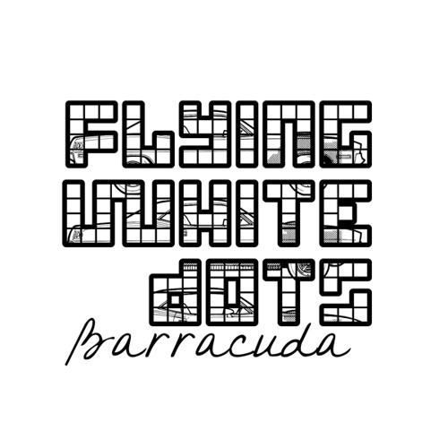 Flying White Dots - Barracuda - new full length album - 2013