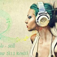 Komodo - Still (Lucjano 2k13 Remix)
