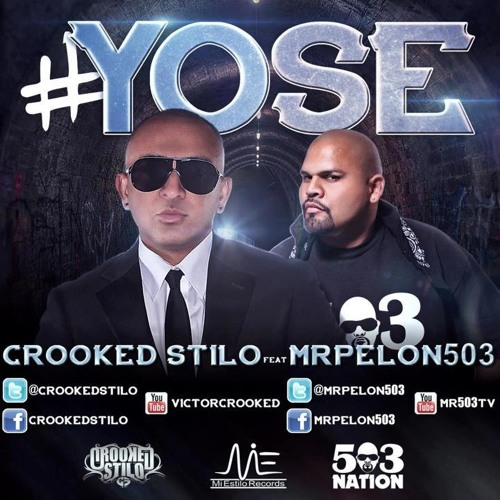 Yo Se  Crooked Stilo feat Mr Pelon