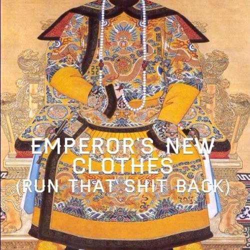 Emperor's New Clothes (Demo)