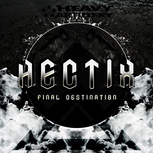 Hectix - Final Destination EP (out now!)