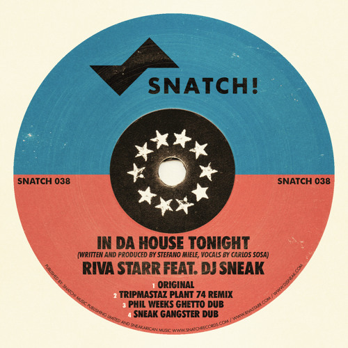 Riva Starr Feat. DJ Sneak - In Da House Tonight OUT NOW! 128kbps