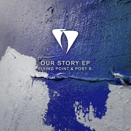 Flying Point & Post S. - Our Story (Original Mix) [Agara Music]