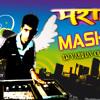 MARATHI MASHUP - DJ VAIBHAV MUMBAI