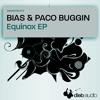Bias & Paco Buggin - Equinox EP - DADIGITAL012