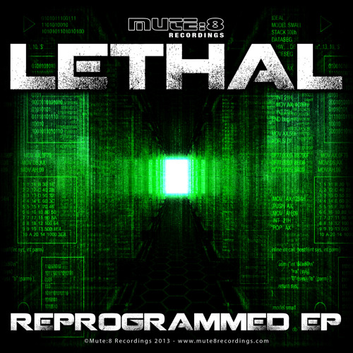 Lethal - REPROGRAMMED - REPROGRAMMED EP [Mute:8 Recordings]