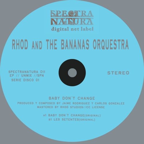 Rhod and The Bananas Orquestra-Baby don,t change