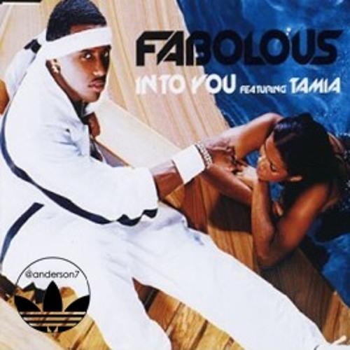Fabolous f. Tamia - Into You (@anderson7 Rework)