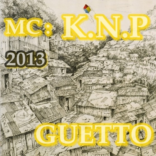 KNP - Guetto