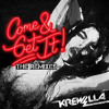 Come & Get It (Kairo Kingdom Remix)