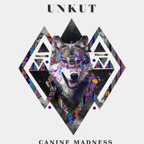 Dj Unkut - Canine Madness