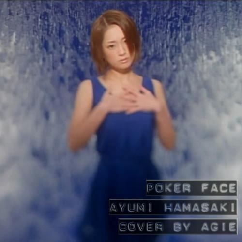 [male cover by agie] ayumi hamasaki - poker face [HAPPY 15TH ANNIVERSARY 1998-2013 AYU!!!!!!!!! ^_^]