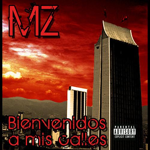 MZ-Bienvenidos.A.mis.Calles-Prod By Hell*G