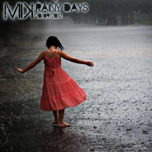 MiK - Rainy Days (20.09.2012)