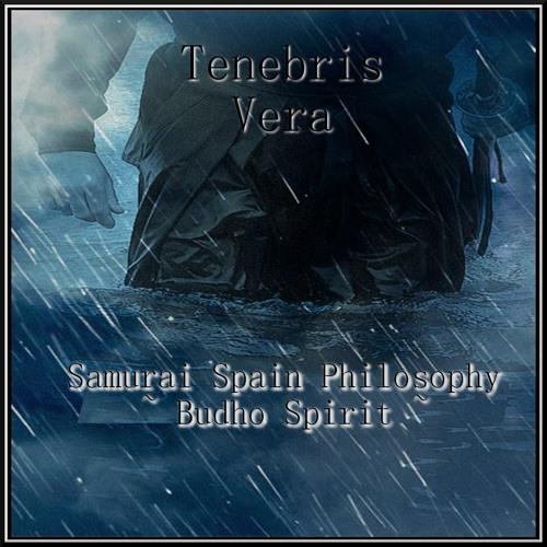 Samurai Spain Philosophy ~ Budho Spirit