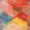 Bonobo - Recurring (Panaram Edit)