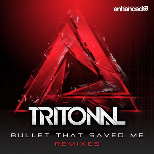 Tritonal - Bullet That Saved Me ft Underdown (Tritonal's Festival Mix)