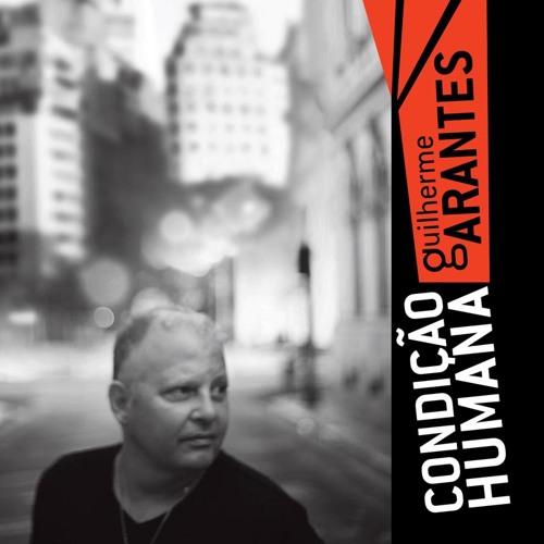 01 - Condição humana - Guilherme Arantes