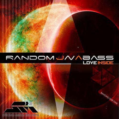 RANDOM JAVABASS - LOVE INSIDE >>>> OUT NOW!!!!