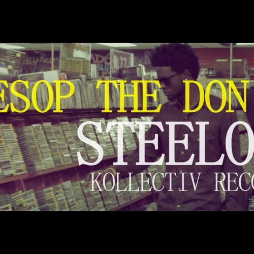Aesop The Don - Steelo