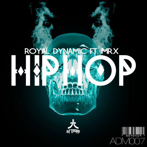 Royal Dynamic Feat Mr.X - Hip Hop (Original Mix) [COMING SOON]