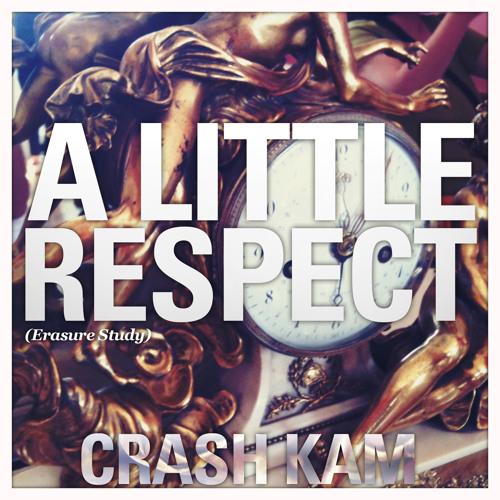 Crash Kam :: A Little Respect (Erasure Study) Free Download