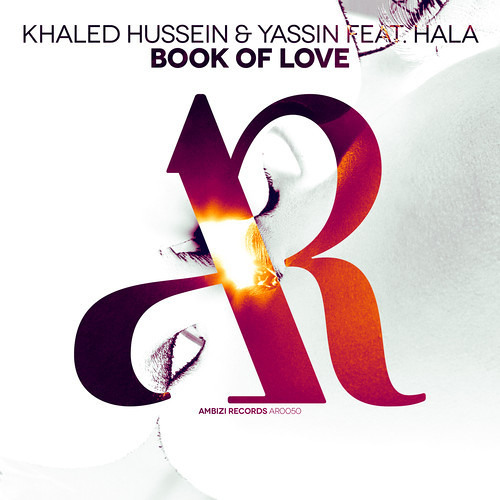 Khaled Hussein & Yassin Ft. Hala - Book Of Love Radio edit