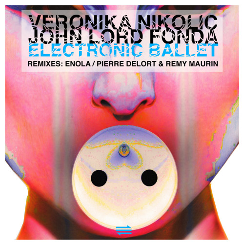 Veronika Nikolic & John Lord Fonda - Electronic Ballet EP (Teaser) / ATRACT022 - Out April 2013