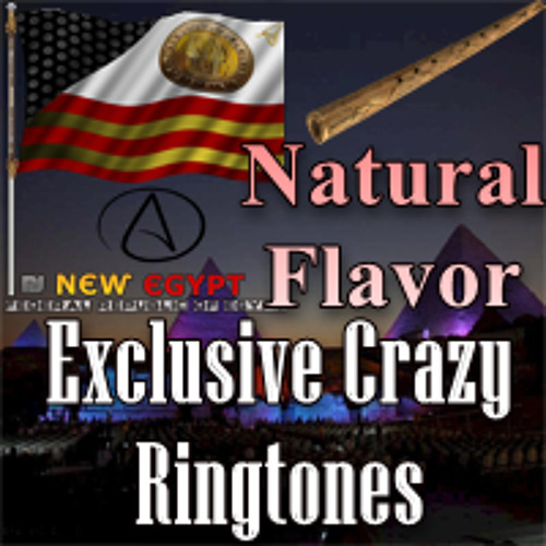 Natural Flavor - Crazy Ringtone By NEW EGYPT
