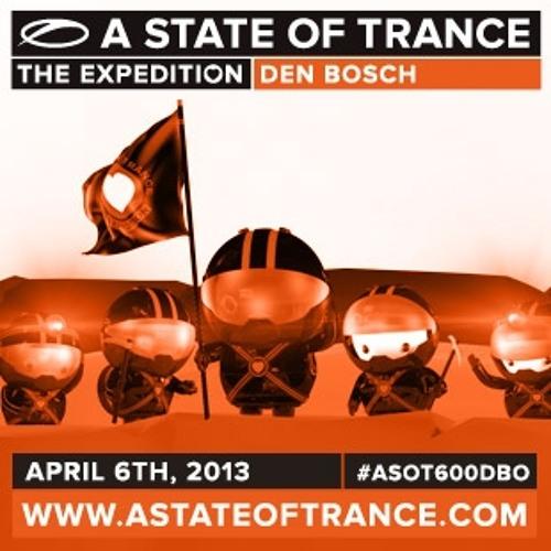 Live @ASOT600 Den Bosch