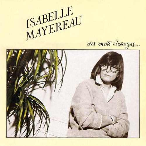 Isabelle Mayereau - On A Trouve