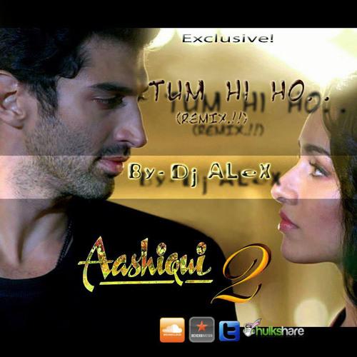 Tum Hi Ho Ashiqui-2 (Techno Industrial Remix)