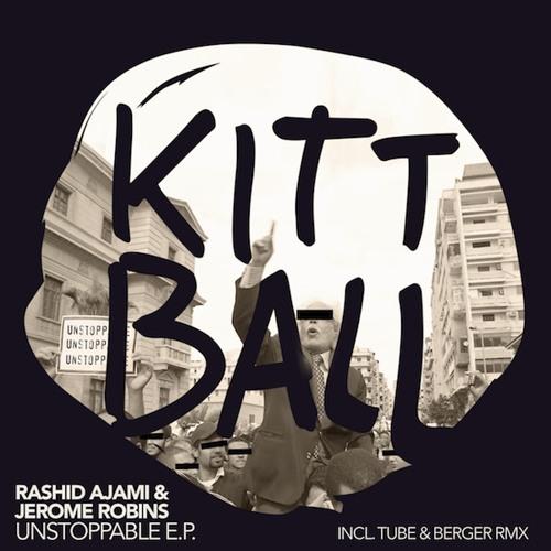 Rashid Ajami & Jerome Robins - Unstoppable (Tube & Berger RMX)