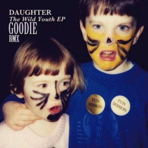 Daughter - Youth (GOODIErmx)