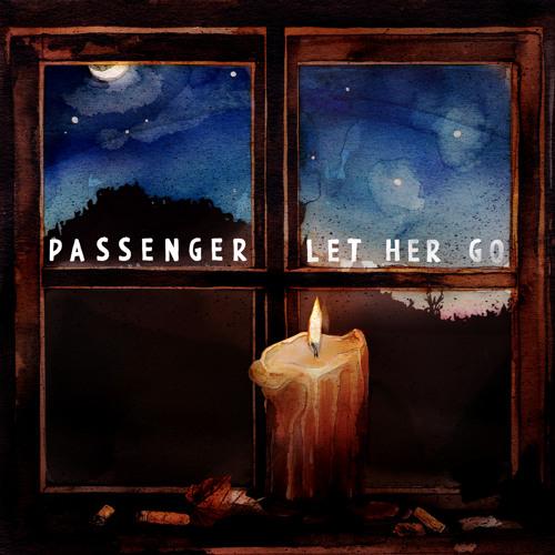 Passenger - Let Her Go (Radio Mix)