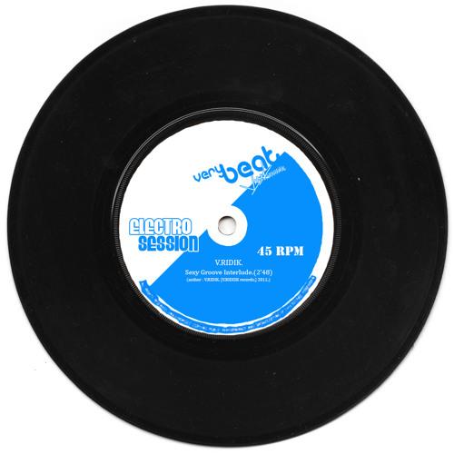 V.RIDIK. Sexy Groove Interlude.