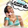 CARNIVAL CALLING ME