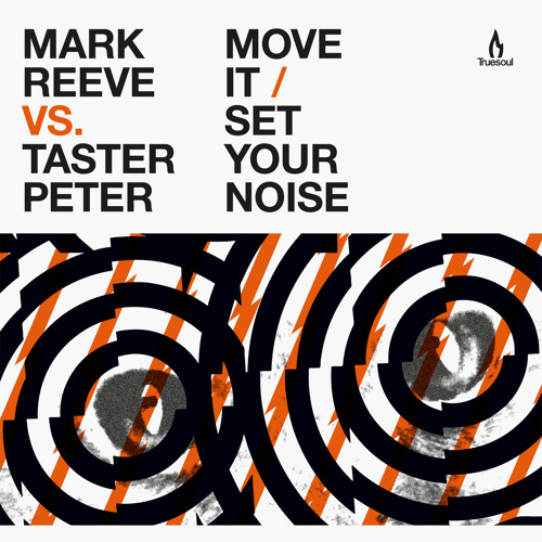 TRUE1243 - Mark Reeve - Move It - Truesoul