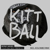 Mono Negro - Your Only Best Friend (Kolombo Remix) (Kittball)