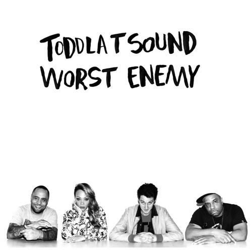 Toddla T Sound - Worst Enemy (Deadboy Dub)