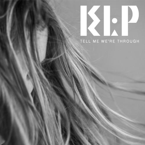 KLP - Tell Me We're Through